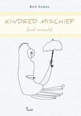 Kindred Mischief (and Scrawls)