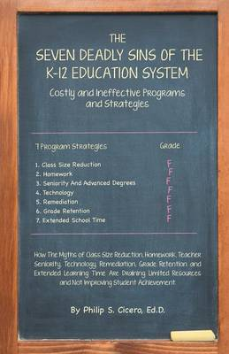 The Seven Deadly Sins of the K-12 Education System