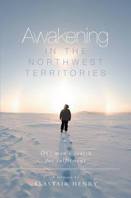 Awakening in the Northwest Territories