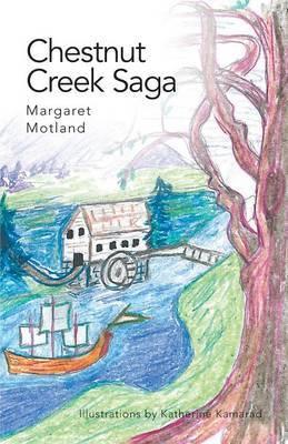 Chestnut Creek Saga