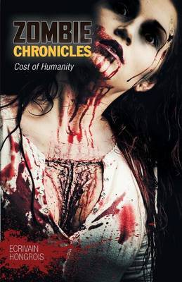 Zombie Chronicles: Cost of Humanity