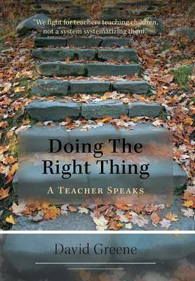 Doing the Right Thing: A Teacher Speaks