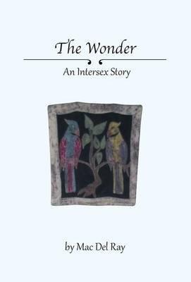 The Wonder - An Intersex Story
