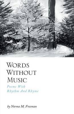 Words Without Music - Poems with Rhythm and Rhyme