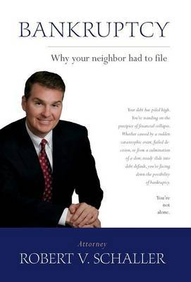 Bankruptcy - Why Your Neighbor Had to File