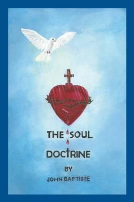 The Soul Doctrine