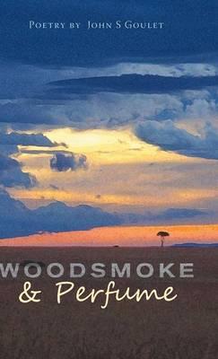 Woodsmoke & Perfume