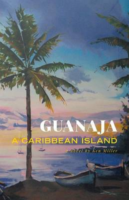 Guanaja - A Caribbean Island