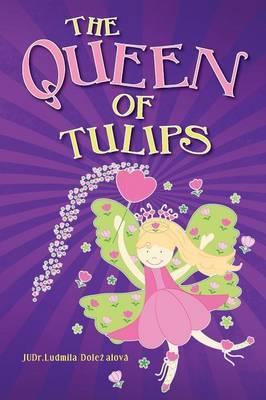 The Queen of Tulips