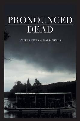 Pronounced Dead