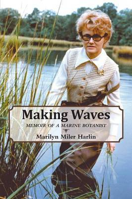 Making Waves - Memoir of a Marine Botanist