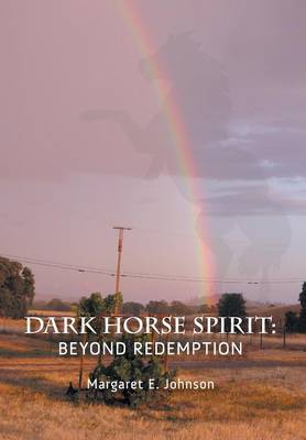 Dark Horse Spirit: Beyond Redemption