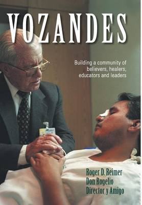 Vozandes - Building a Community of Believers, Healers, Educators, and Leaders