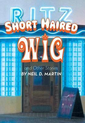 Short Haired Wig and Other Stories