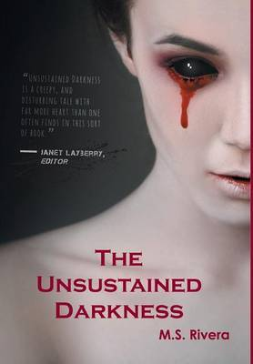 The Unsustained Darkness