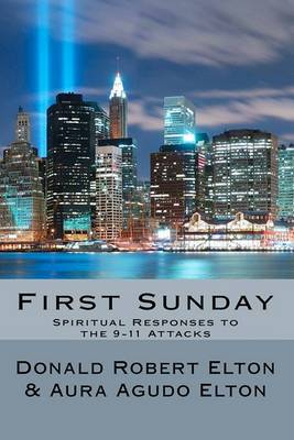 First Sunday: Spiritual Responses to the 9-11 Attacks