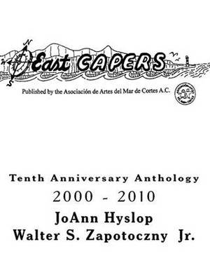East Capers: Tenth Anniversary Anthology