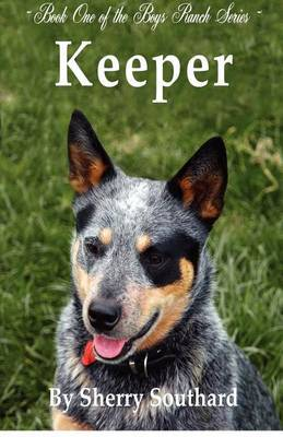 Keeper: Boys Ranch Series