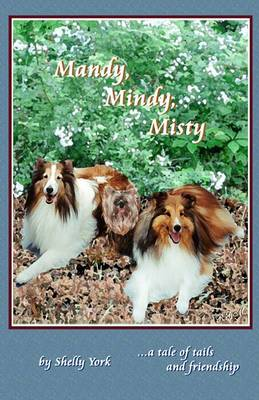Mandy, Mindy, Misty