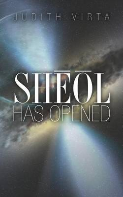 Sheol Has Opened
