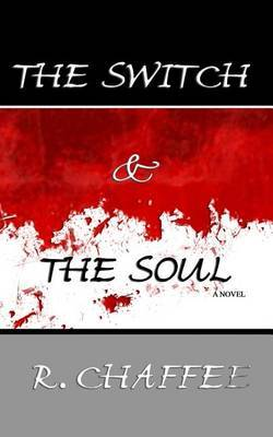 The Switch and the Soul