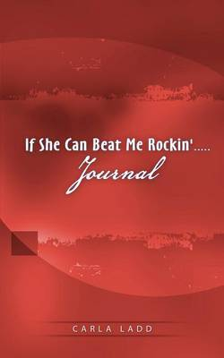 If She Can Beat Me Rockin' Journal: Red