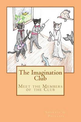 The Imagination Club: Meet the Members of the Club