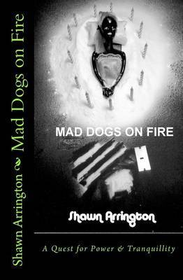 Mad Dogs on Fire