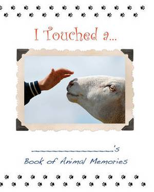 I Touched A. . .