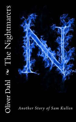 The Nightmarers: Another Story of Sam Kullen