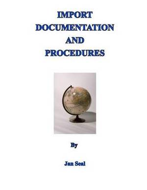 Import Documentation and Procedures: Edition 2015