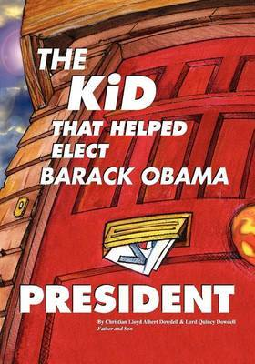 The Kid That Helped Elect Barack Obama President