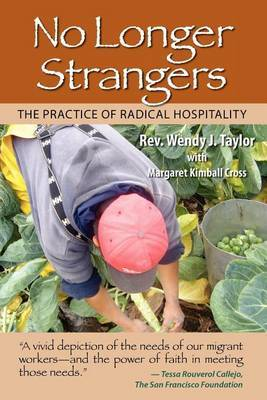 No Longer Strangers: The Practice of Radical Hospitality