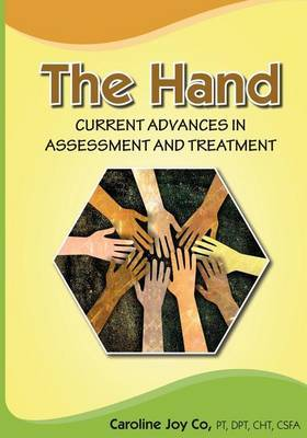 The Hand: Current Advances in Assessment and Treatment