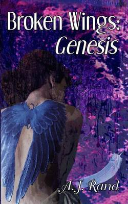 Broken Wings: Genesis