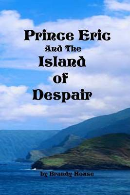 Prince Eric and the Island of Despair