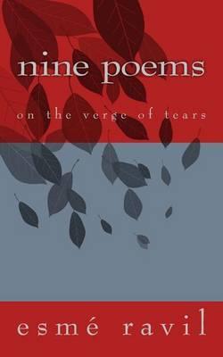 Nine Poems: On the Verge of Tears