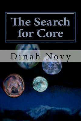 The Search for Core