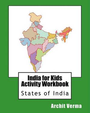 India for Kids Activity Workbook: States of India