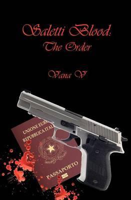 Saletti Blood: The Order