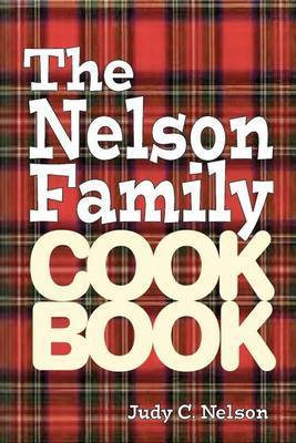 The Nelson Family Cookbook