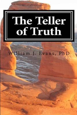 The Teller of Truth