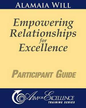 Empowering Relationships for Excellence Participant Guide