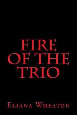 Fire of the Trio