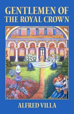 Gentlemen of the Royal Crown