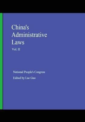 China's Administrative Laws (Vol. II)
