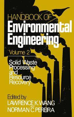 Solid Waste Processing and Resource Recovery: Volume 2