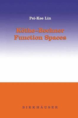 Kothe-Bochner Function Spaces