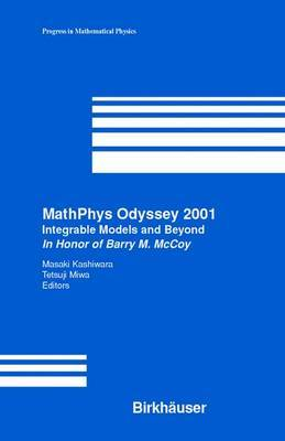 MathPhys Odyssey: Integrable Models and Beyond in Honor of Barry M. McCoy