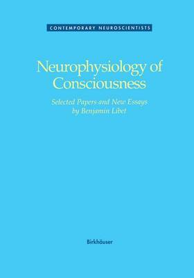Neurophysiology of Consciousness